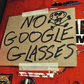 Les Google Glass déjà regardées detravers